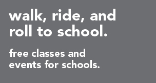 walk, ride, and roll to school.